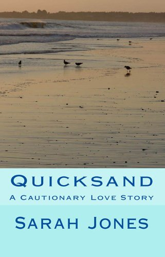 Quicksand: A Cautionary Love Story